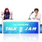 YouTubeトーク番組「DJ POCKY'S TALK JAM」